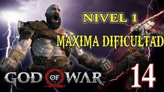 🔴 MAXIMA DIFICULTAD AL LVL 1 - GOD OF WAR - PARTE 14!!!