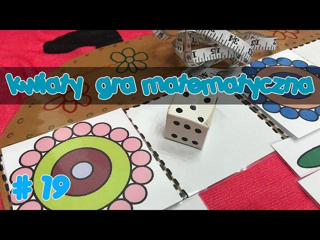 Gra matematyczna - Kwiaty   Liczenie, mierzenie, segregowanie   Flowers game   Edukacja #19