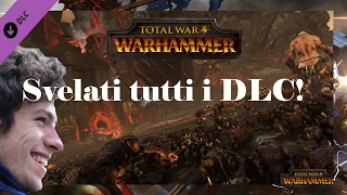 Svelati tutti i DLC di total War: Warhammer!!