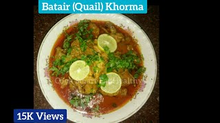 BATAIR  ( QUAIL ) KHORMA RECIPE | Syed Asma
