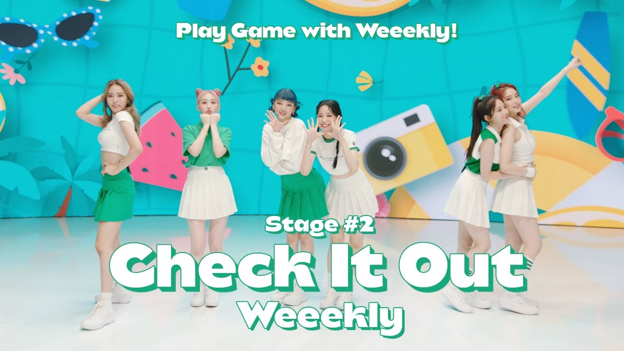 Play Game with Weeekly! : Stage #2 Check It Out