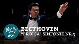 Ludwig van Beethoven - Sinfonie Nr. 3 Es-Dur Eroica   Cristian Măcelaru   WDR Sinfonieorchester