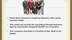 Franchise Opportunity- Fiesta Auto Insurance