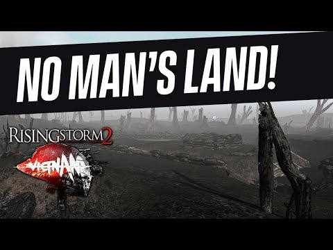 NO MAN'S LAND! | Rising Storm 2: Vietnam Gameplay (King of the Hill)