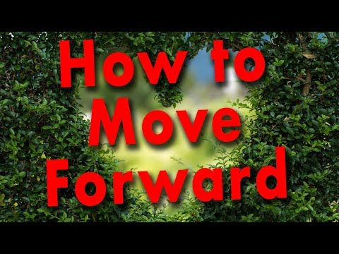 How to Move Forward & the Power of Forgiveness  - IDEA #25