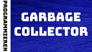 Was ist der Garbage Collector bzw. Garbage Collection in Java?? | Strukturierte Programmierung