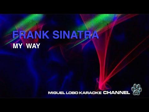 FRANK SINATRA - MY WAY - Karaoke Channel Miguel Lobo