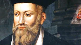 10 Things You Might Not Know About Nostradamus Predictions