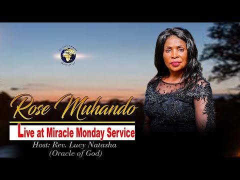 ROSE MUHANDO TESTIMONY @Miracle Monday with Oracle