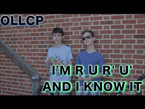 OLLCP: I'm R U R' U' and I know It [Music Video]