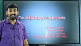 II PUC | CET/NEET/JEE | Coordination Compounds