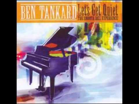 Ben Tankard - Remind Me (Lavender Hill Smooth Jazz Penthouse Suite)