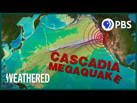 Will the Cascadia Earthquake be the Worst Disaster North America's Ever Seen? | Weathered