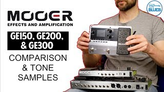 MOOER GE150, GE200, and GE300 Comparison and Overview