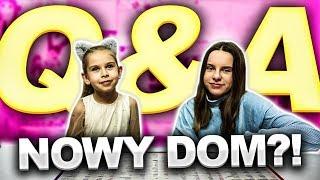 Q&A z siostra  pytania i odpowiedzi  KIEDY PRZEPROWADZKA DO NOWEGO DOMU?  candylocks