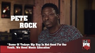 Pete Rock - Some Of Todays Hip Hop Is Not Good For Our Youth, We Need Education (247HH Exclusive)