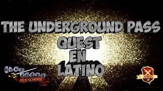 OSRS07 | Guia de Quest en Español | Underground Pass