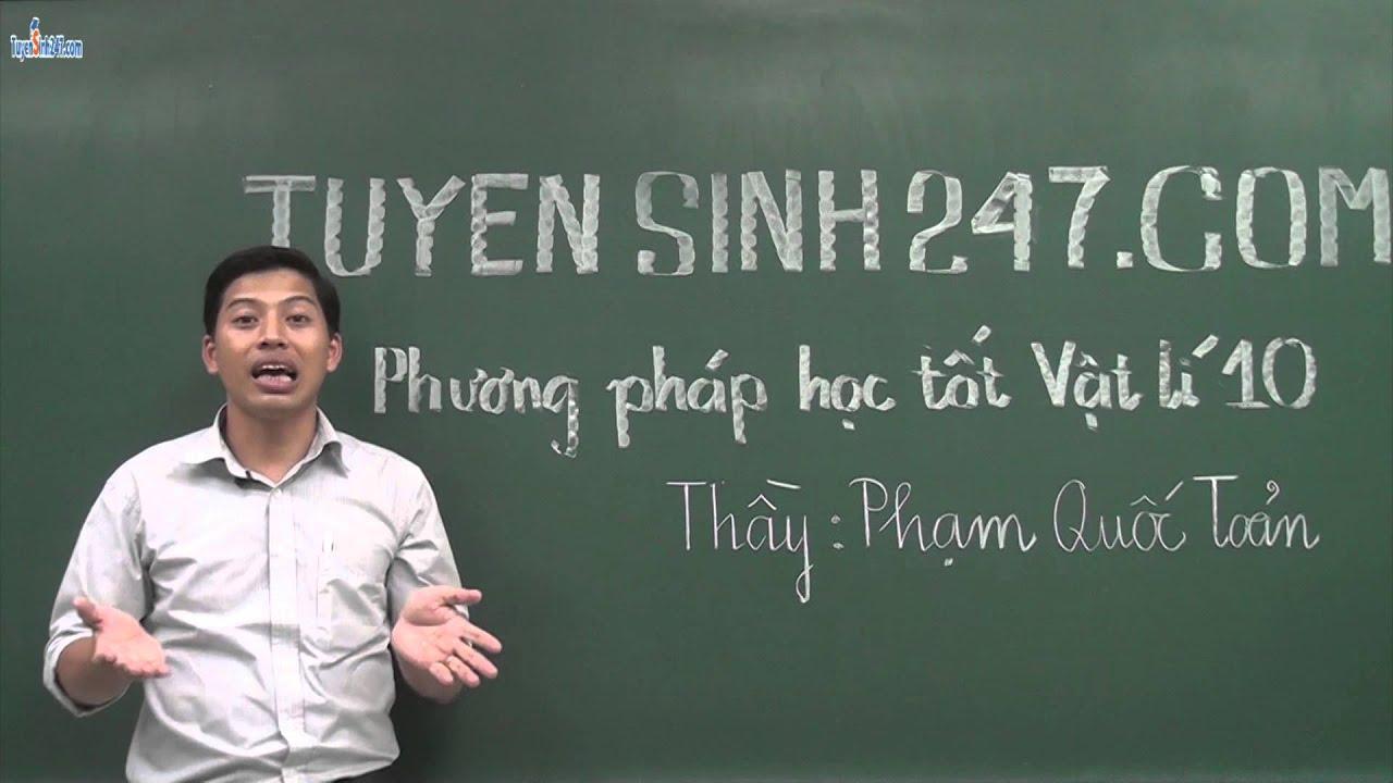 Giới thiệu khóa phương pháp học tốt Vật Lý 10