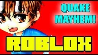 Roblox Quake Mayhem - Ehrfürchtig Vido!
