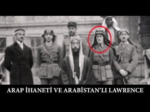 Arap İhaneti ve Arabistanlı Lawrence