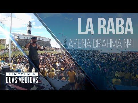 La Raba   Lincoln & Duas Medidas ao vivo no Farol da Barra