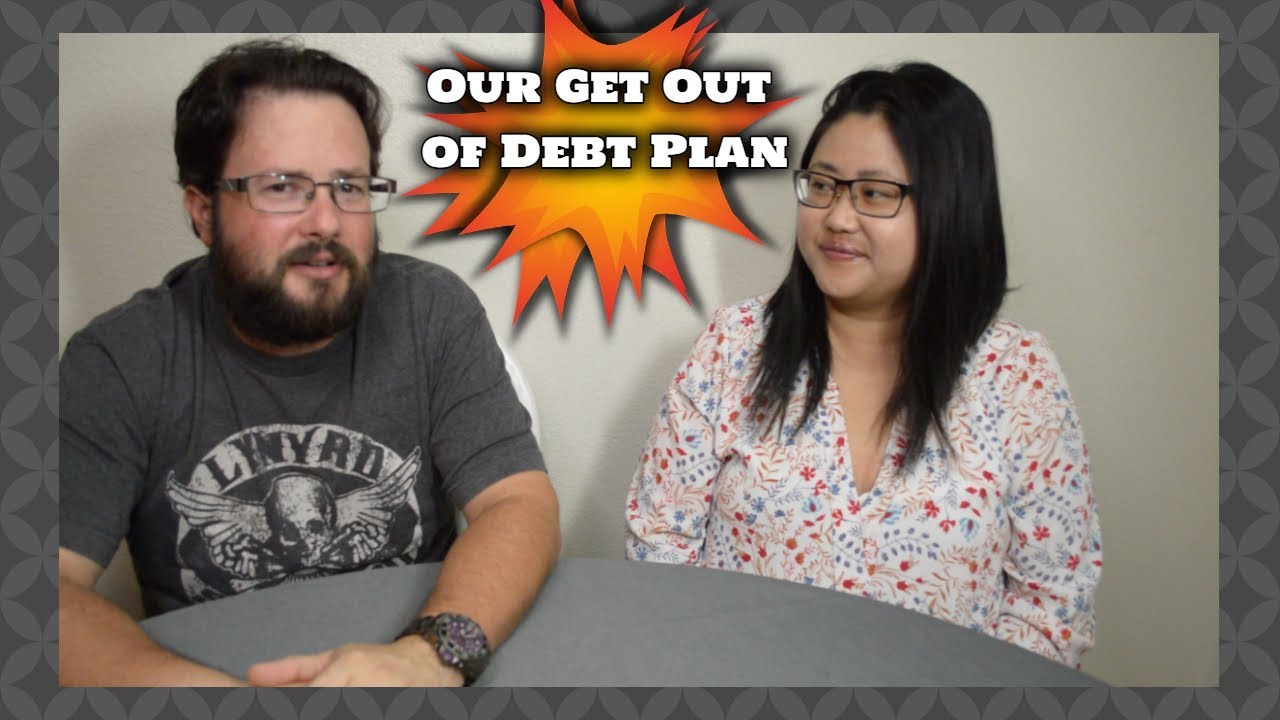 Our Get Out of Debt Plan
