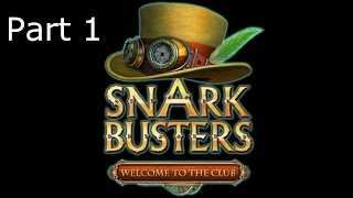 Snark Busters - Welcome to the Club - Part 1: Through the Looking Glass and Back Again