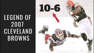 The Legend of the 2007 Cleveland Browns