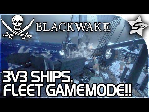 3V3 SHIP FLEET BATTLES!! - MOST SHIPS AND BEST GAMEMODE?! - Blackwake Gameplay (Fleet Gameplay)