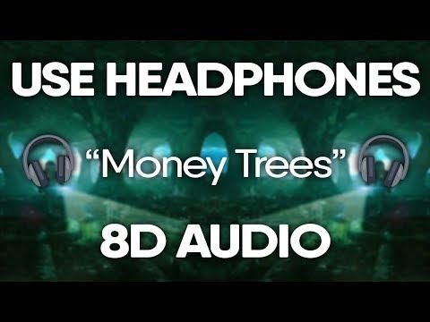 Kendrick Lamar – Money Trees (8D AUDIO) 🎧