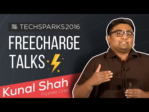 Kunal Shah, Founder & CEO, Freecharge talks at Tech Sparks 2016