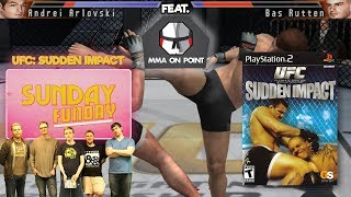 Sunday Funday! - UFC Sudden Impact feat. MMA On Point