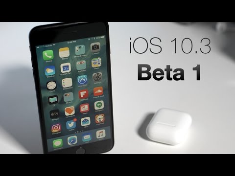 iOS 10.3 Beta 1 - What