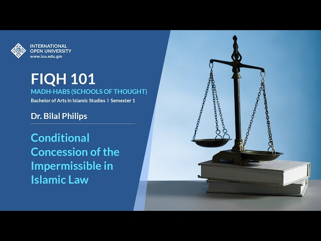 Conditional Concession of the Impermissible in Islamic Law - Fiqh 101