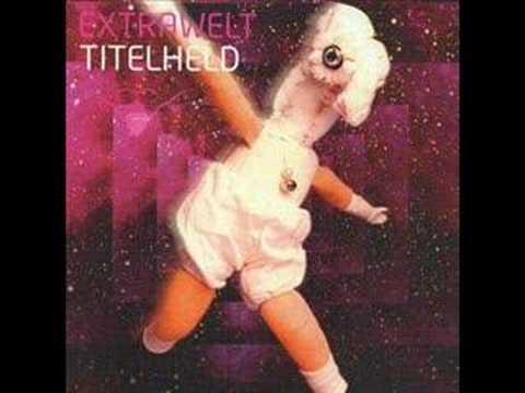 Extrawelt - Titelheld
