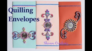Part 2: Quilling Shagun Envelopes for Rakhi/ Quilling Envelopes