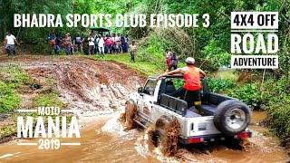 Moto Mania 2019 Ep 3 | Bhadra Sports Club Balehonnur | 4x4 Off Road Adventure