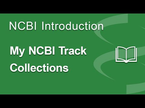 My NCBI Track Collections: Introduction