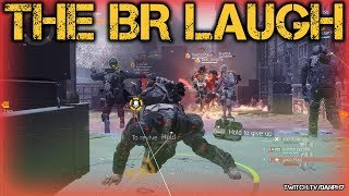 The BR Laugh - The Division 1.8