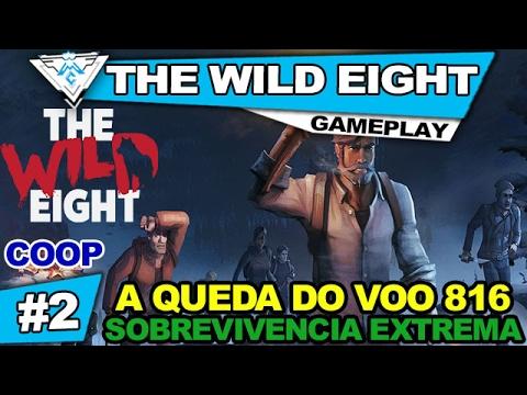 THE WILD EIGHT COOP #2 - A QUEDA DO VOO 816 E SOBREVIVENDO AO EXTREMO ! / 1080p PT-BR