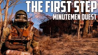 Fallout 4 - The First Step - Minutemen Quest Walkthrough