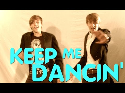 Keep Me Dancin