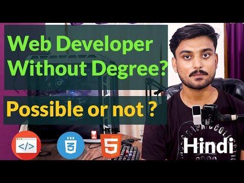 Is It Possible To Become A Web Developer Without A Degree ? - Hindi
