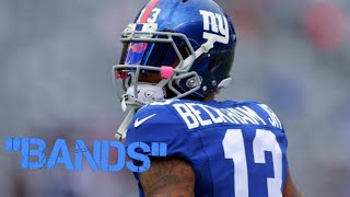 "Odell Beckham Jr ""Bands"" Highlights"
