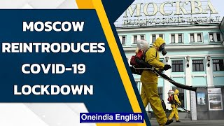 Moscow reintroduces Covid-19 lockdown from October 28   Oneindia News