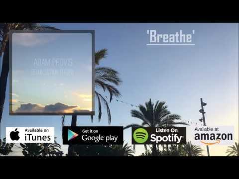 Adam Provis - Breathe (audio)