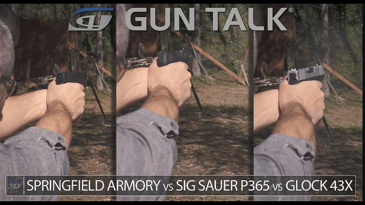 GLOCK 43x v  SIG P365 v  Springfield XD-S | Gun Talk