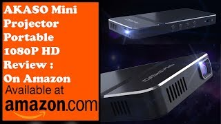 Best Mini PROJECTOR Review Pico Projector Review AKASO Mini Projector Portable 1080P HD