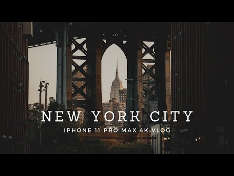 New York City Photography Vlog - IPhone 11 Pro Max 4k Video Test