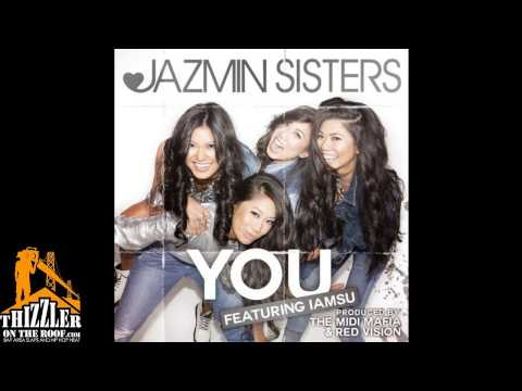 Jazmin Sisters ft. Iamsu! - You [Prod. Midi Mafia, Red Vision] [Thizzler.com]